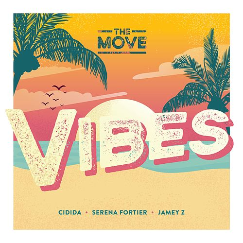 Vibes by The Move