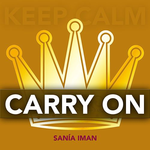 Carry On by Sanía Iman