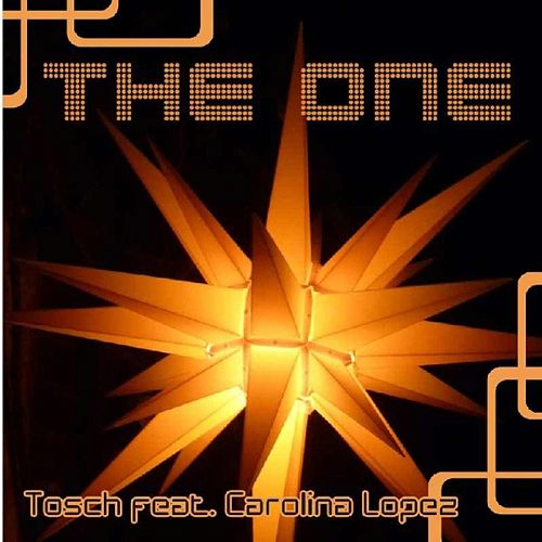 The One (feat. Carolina Lopez) de Tosch