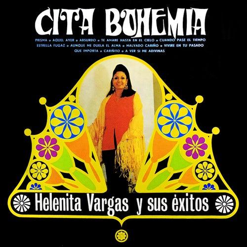 Cita Bohemia: Helenita Vargas y Sus Éxitos de Helenita Vargas