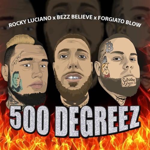 500 Degreez von Rocky Luciano