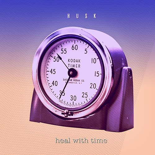 Heal With Time by Husk