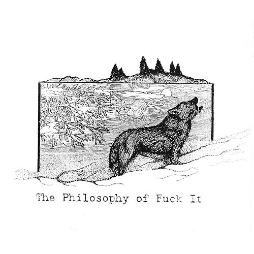 The Philosophy of Fuck It (From the Road, Vol. 2) de Wooden Wand