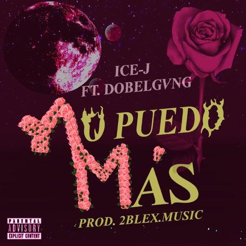 No Puedo Más by Icee J