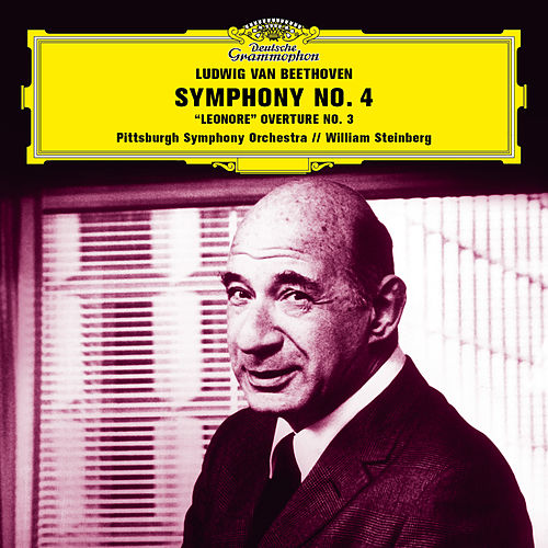 Beethoven: Symphony No. 4 in B-Flat Major, Op. 60; Leonore Overture No. 3, Op. 72a von Pittsburgh Symphony Orchestra