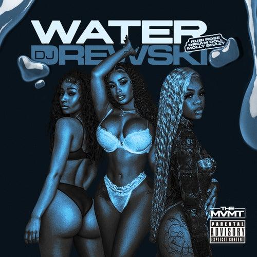 Water by Dj DREWSKI