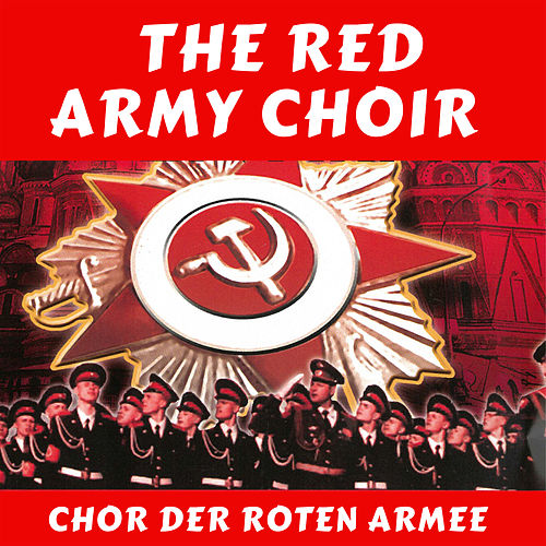 Chor der Roten Armee von The Red Army Choir