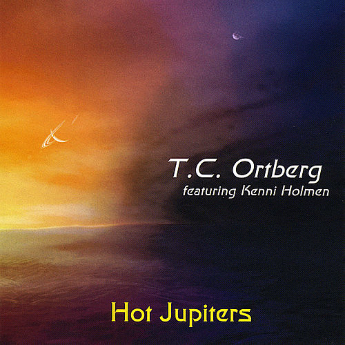 Hot Jupiters (feat. Kenni Holmen) de T.C. Ortberg