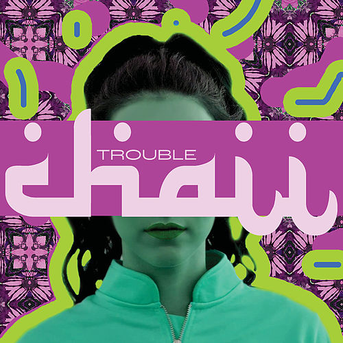 Trouble by Chaii