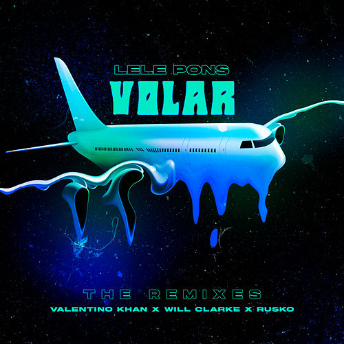 Volar: The Remixes by Lele Pons
