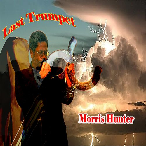 Last Trumpet by Morris Hunter