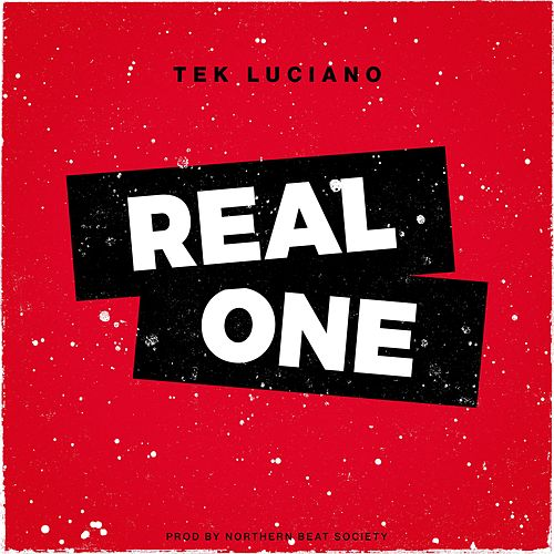 Real One by Tek Luciano