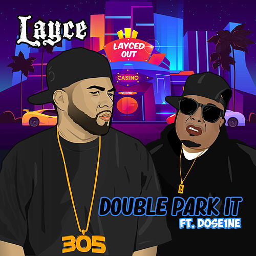 Double Park It by Layce