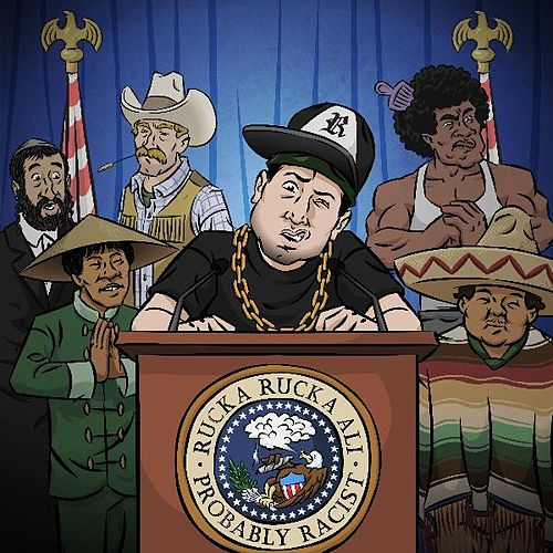 Probably Racist by Rucka Rucka Ali