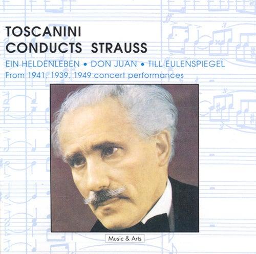 Strauss, R.: Heldenleben (Ein) / Don Juan / Till Eulenspiegels Lustige Streiche (Toscanini) (1939, 1941, 1949) de Arturo Toscanini