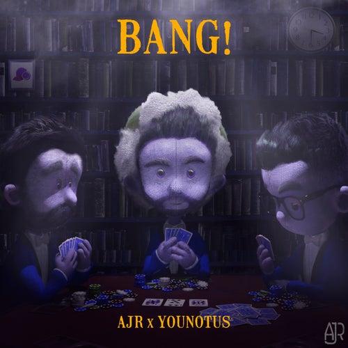 Bang! (Remix) de AJR