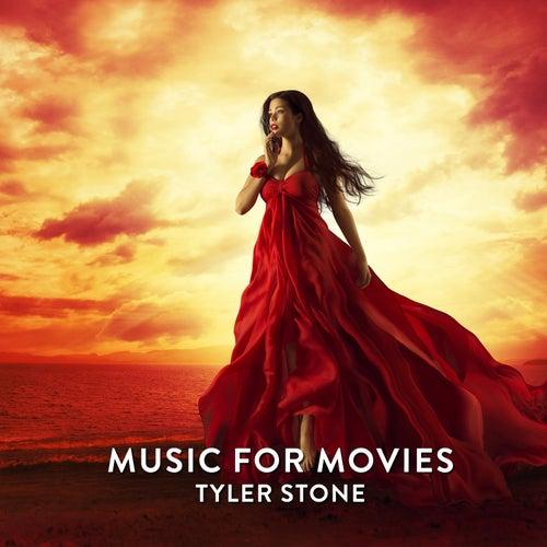 Music for Movies von Tyler Stone