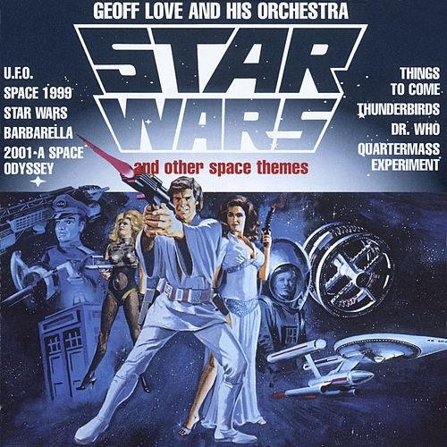 Star Wars And Other Space Themes de Geoff Love