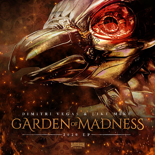 Garden of Madness 2020 EP de Dimitri Vegas & Like Mike