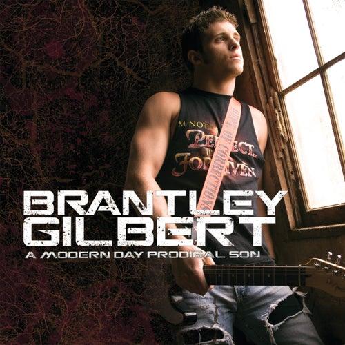 A Modern Day Prodigal Son by Brantley Gilbert