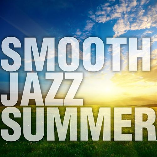 Smooth Jazz Summer von Smooth Jazz Allstars