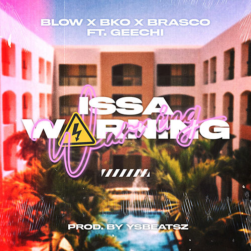 Issa Warning de Blow