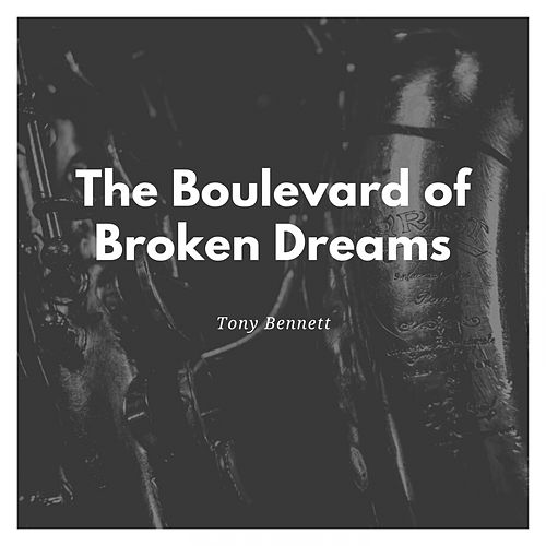 The Boulevard of Broken Dreams de Tony Bennett