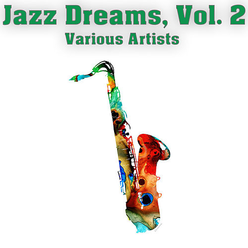 Jazz Dreams, Vol. 2 de Various Artists
