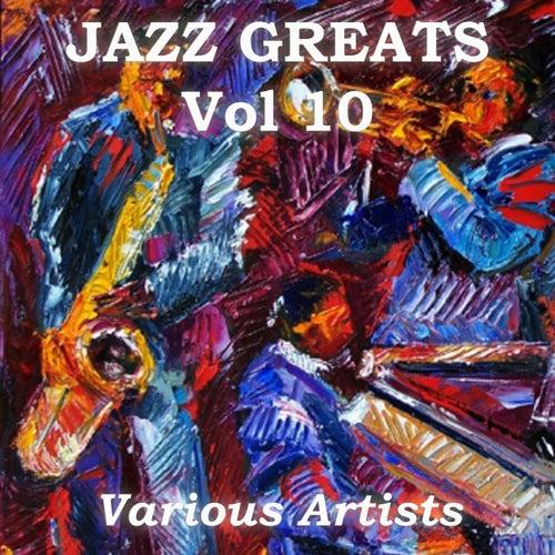 Jazz Greats, Vol. 10 de Various Artists
