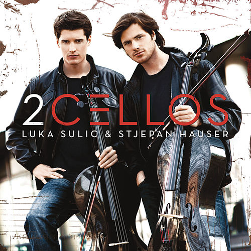2Cellos by 2CELLOS (SULIC & HAUSER)
