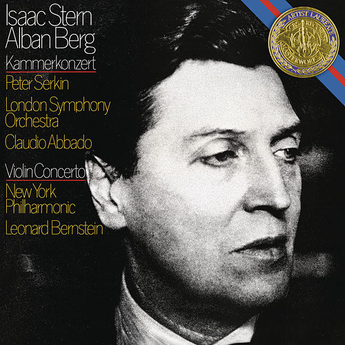Berg: Chamber Concerto & Violin Concerto by Isaac Stern