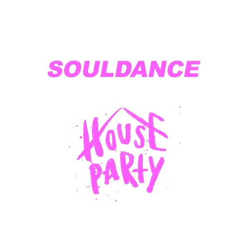 House Party by Souldance