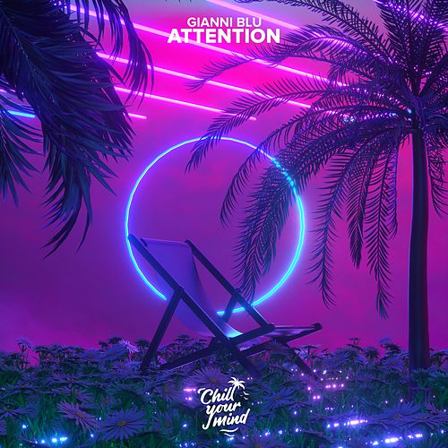 Attention by Gianni Blu