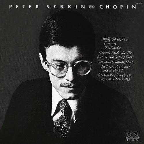 Peter Serkin Plays Chopin de Peter Serkin