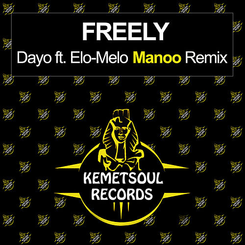 Freely (Manoo Remix) de Dayo