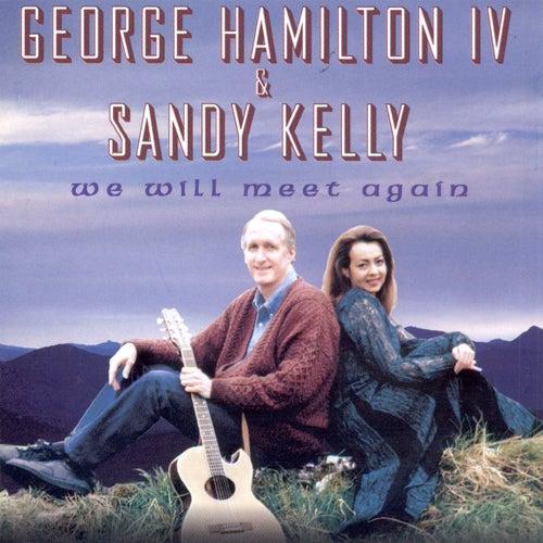 We Will Meet Again de Sandy Kelly