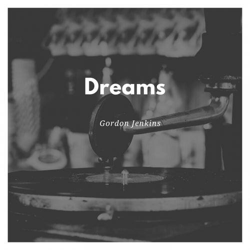 Dreams by Gordon Jenkins