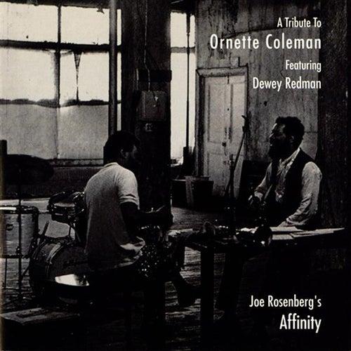 Joe Rosenberg's Affinity: A Tribute to Ornette Coleman von Dewey Redman