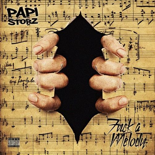 Fuck a Melody de Papi Storz