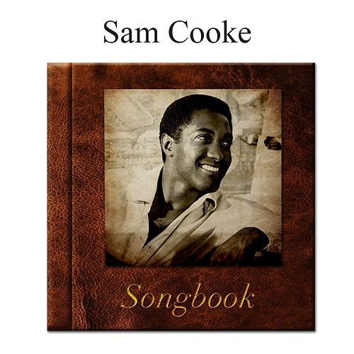 The Sam Cooke Songbook von Sam Cooke