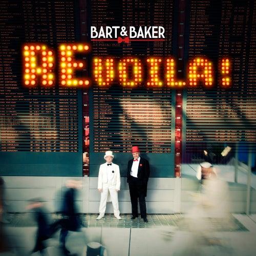Re-voilà by Bart&Baker