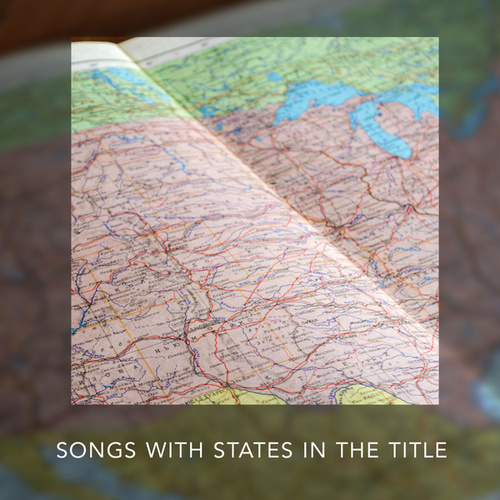 Country Songs With States In The Title de Various Artists