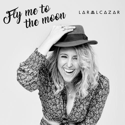 Fly Me to the Moon de Lara Alcázar