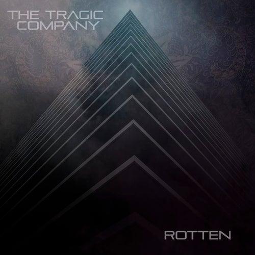 Rotten by The Tragic Company
