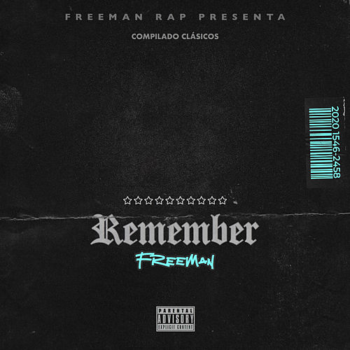 Remember de Freeman Rap