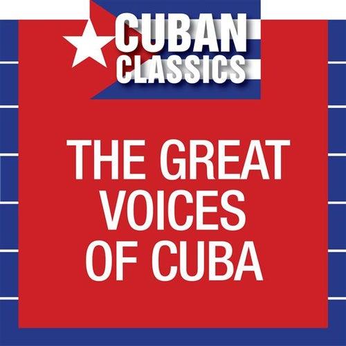 The Great Voices of Cuba de Various Artists