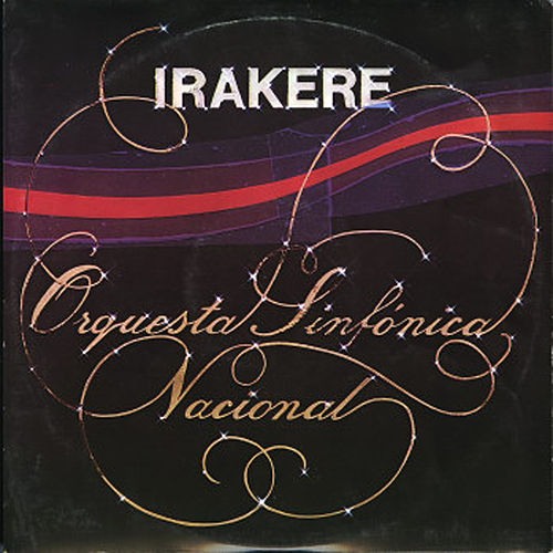Irakere y son by National Symphony Orchestra