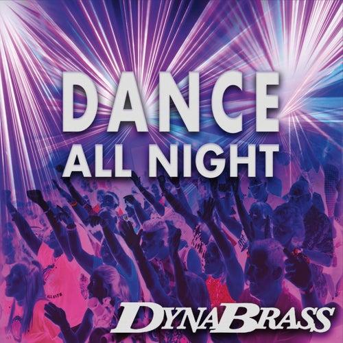 Dance All Night by Dynabrass