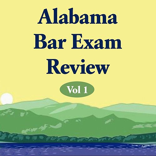 Alabama Bar Exam Review, Vol 1 von Paul Young