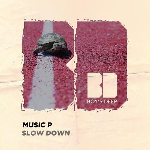 Slow Down von Music P
